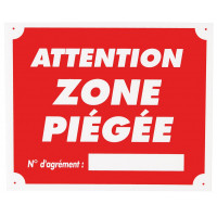 PANNEAU ATTENTION ZONE PIÉGÉE 25 X 30CM AKYLUX