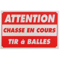 PANNEAU ATTENTION CHASSE EN COURS TIR A BALLE 60 X 80 CM AKYLUX